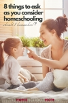 Image of smiling woman and girl interacting with text 8 Things to ask as you consider homeschooling - Should I Homeschool? TheHomeSchoolMom