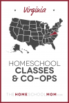 Map of US with Virginia highlighted in red and text Virginia Homeschool Classes & Co-ops - TheHomeSchoolMom.com