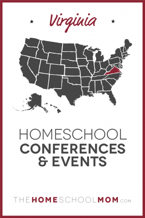 Map of US with Virginia highlighted in red and text Virginia Homeschool Conferences & Events - TheHomeSchoolMom.com