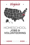 Map of US with Virginia highlighted in red and text Virginia Homeschool Jobs & Volunteer Opportunities - TheHomeSchoolMom.com