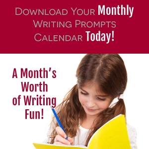 Download your monthly writing prompts calendar - a month's worth of writing fun!