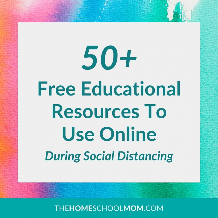 Text reading 50+ free educational resources to use online during social distancing - TheHomeSchoolMom.com