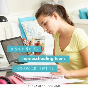 Teenage girl inside studying with text A Day in the Life Homeschooling Teens - Homebound Edition - TheHomeSchoolMom