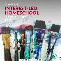 What Our Interest-Led Homeschool Looks Like with Teens
