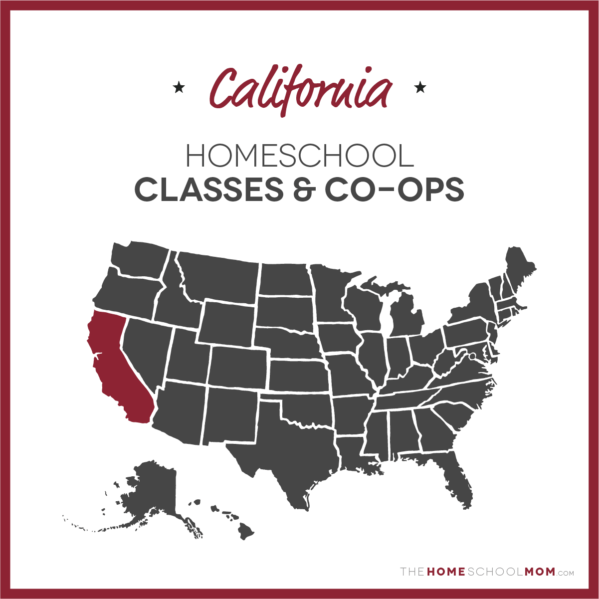 map of the US with California highlighted and text California Homeschool Classes & Co-ops