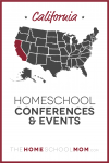 map of the US with California highlighted and text California Homeschool Conferences & Events