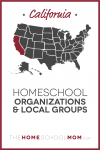 map of the US with California highlighted and text California Homeschool Organizations & Local Groups