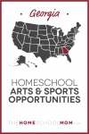 Map of US with Georgia highlighted in red and text Georgia Homeschool Arts & Sports Opportunities – TheHomeSchoolMom.com