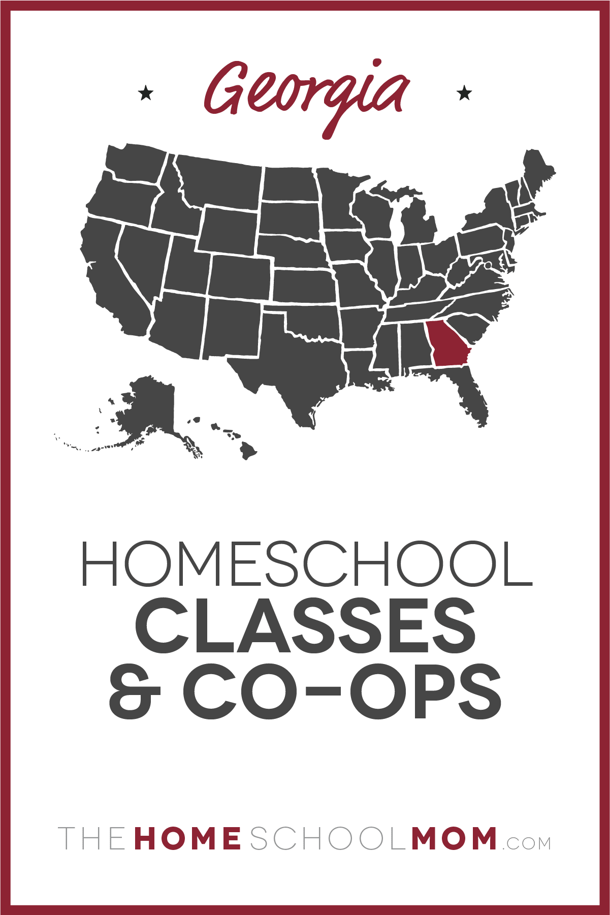 Map of US with Georgia highlighted in red and text Georgia Homeschool Classes & Co-ops – TheHomeSchoolMom.com