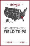 Map of US with Georgia highlighted in red and text Georgia Homeschool Field Trips – TheHomeSchoolMom.com