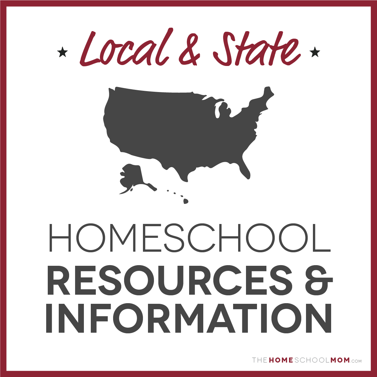 Map of united states with text Local & State Homeschool Resources & Information - TheHomeSchoolMom