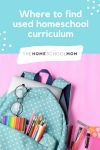 backpack with school supplies and text where to find used homeschool curriculum