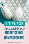 laptop and headphones with text 4 tips for successful middle school homeschooling - thehomeschoolmom.com