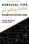 blackboard with formulas written in chalk and text overlay Survival tips for getting started homeschooling your middle schooler - thehomeschoolmom.com