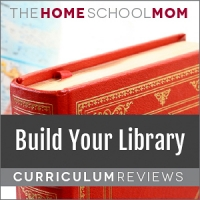 globe and book with text Build Your Library Curriculum Reviews - TheHomeSchoolMom.com
