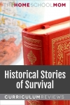 globe and book with text Historical Stories of Survival Curriculum Reviews - TheHomeSchoolMom.com