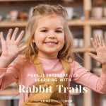 Help Your Homeschool with Rabbit Trails