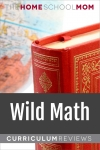 globe and book with text Wild Math Curriculum Reviews - TheHomeSchoolMom.com