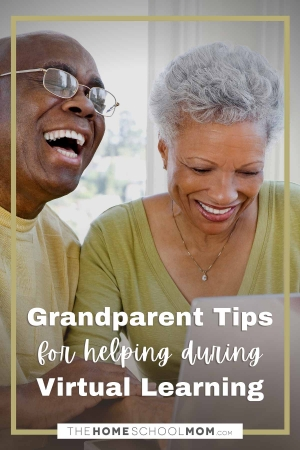 Grandparent tips for helping during virtual learning