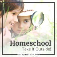 Homeschooling: Take It Outside!