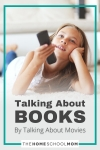 Talking About Books By Talking About Movies