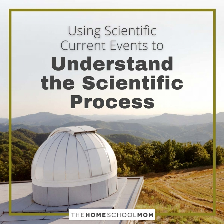 Using Scientific Current Events to Understand the Scientific Process