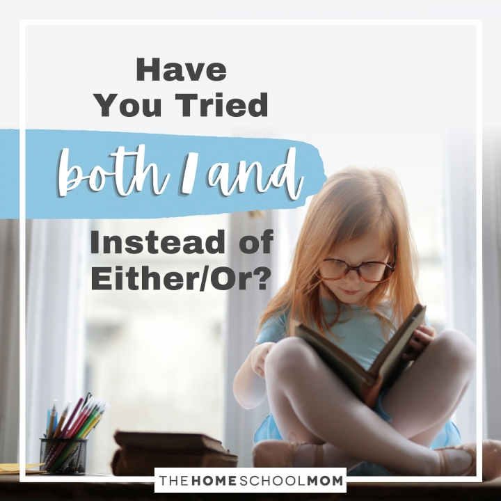 Have You Tried Both/And Instead of Either/Or?