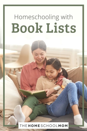 Homeschooling with Book Lists