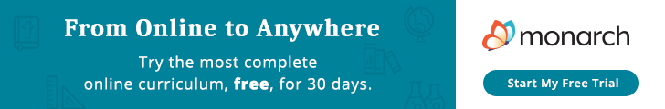 From online to anywhere: try the most complete online curriculum, free, for 30 days. Monarch free trial.