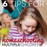 6 Tips for Homeschooling Multiple Children