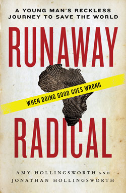 Runaway Radical by Amy Hollingsworth and Jonathan Hollingsworth