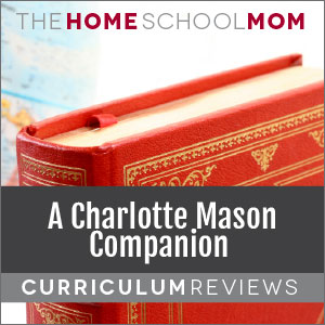 A Charlotte Mason Companion Reviews