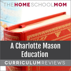 A Charlotte Mason Education Reviews