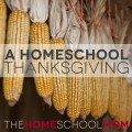 A Homeschool Thanksgiving