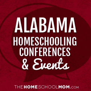 Alabama Homeschool Conferences and Events