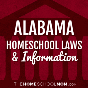 Alabama Laws and Homeschool Information