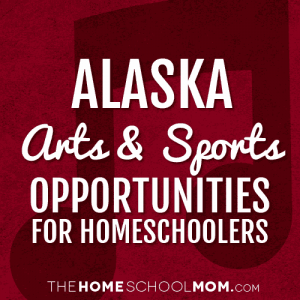 Alaska Homeschool Organizations & Support Groups