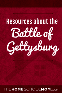 Resources for studying the Battle of Gettysburg
