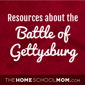 Resources for studying about the Battle of Gettysburg