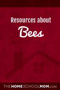 Homeschoole resources about Bees