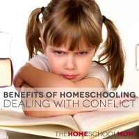 Benefits of Homeschooling: Dealing with Conflict