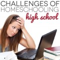 The Challenges of Homeschooling High School