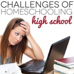 Challenges to Homeschooling High School