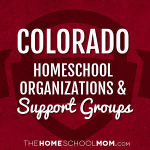 Colorado Homeschool Organizations & Support Groups