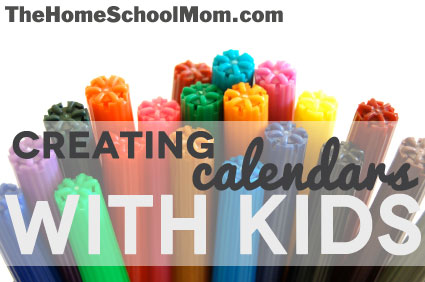 TheHomeSchoolMom: Creating Calendars With Kids