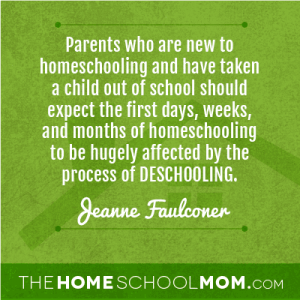 "What is ""deschooling""? https://www.thehomeschoolmom.com/school-homeschool-what-is-deschooling"