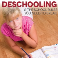 Deschooling: The School Rules You Need to Break