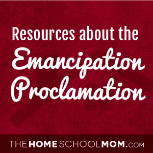 Resources about the Emancipation Proclamation