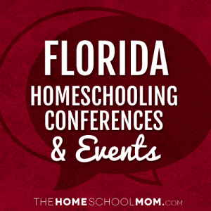 Florida Homeschool Conferences & Events
