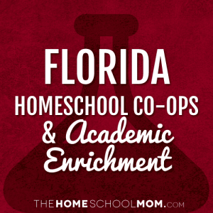 Florida Homeschool Co-ops and Classes